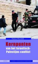 Hadassa Hirschfeld , Kernpunten van het Israëlisch-Palestijns conflict