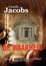 Camille Jacobs , De Waarheid
