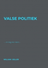 William Geller , Valse Politiek