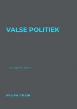 William Geller , Valse Politiek