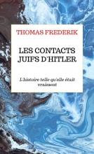 Thomas Frederik , LES CONTACTS JUIFS D`HITLER