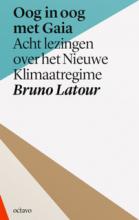 Bruno Latour , Oog in oog met Gaia