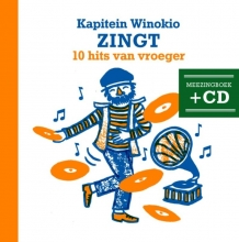 Kapitein Winokio zingt 10 hits van vroeger + CD