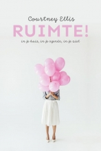 Courtney Ellis , Ruimte!