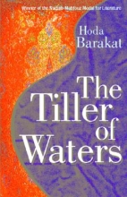 Barakat, Hoda The Tiller of Waters