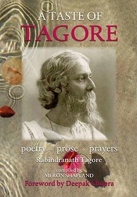 Rabindranath Tagore,A Taste of Tagore