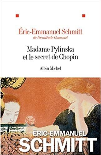 Schmitt, Éric-Emmanuel,Madame Pylinska et le secret de Chopin