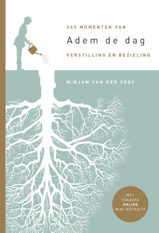Mirjam van der Vegt,Adem de dag