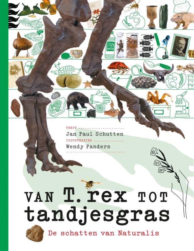 Jan Paul Schutten,Van T. rex tot tandjesgras
