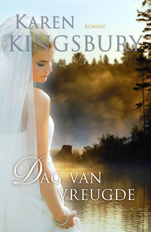 Karen Kingsbury,Dag van vreugde