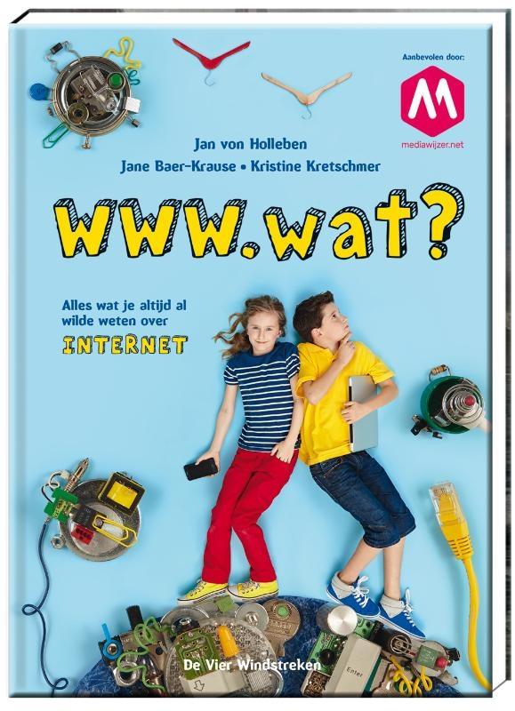 Jan von Holleben, Jane Baer-Krause, Kristine Kretschmer,WWW.wat?