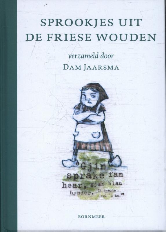 Dam Jaarsma,Sprookjes uit de Friese Wouden