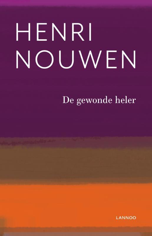 Henri Nouwen,De gewonde heler