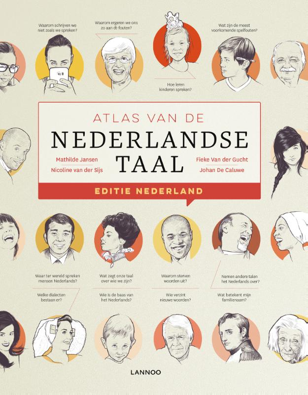 Mathilde Jansen, Nicoline van der Sijs, Fieke Van der Gucht, Johan De Caluwe,Atlas van de Nederlandse taal