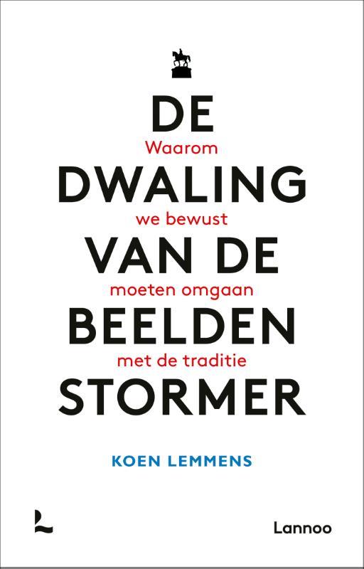 Koen Lemmens,De dwaling van de beeldenstormer