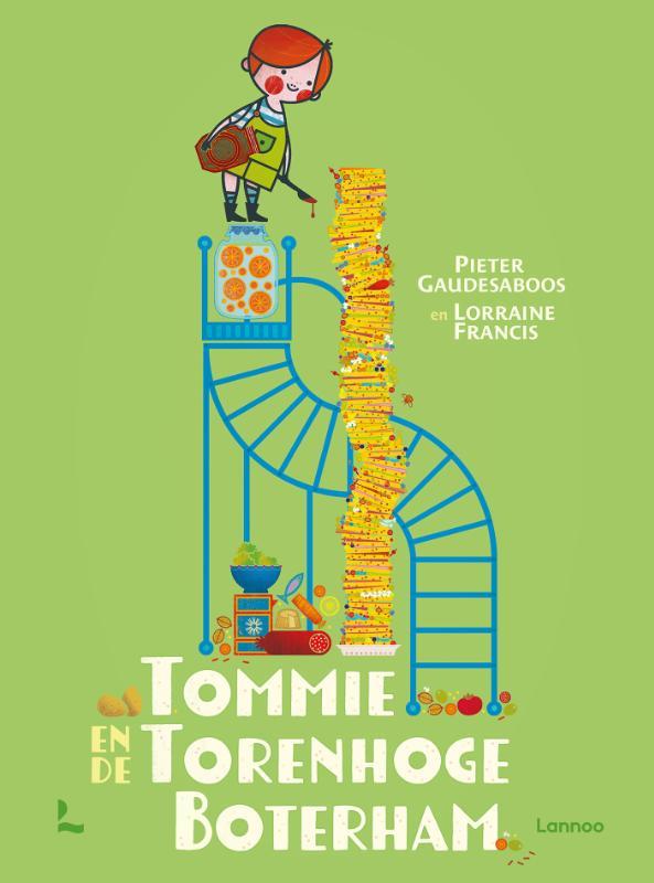 Pieter Gaudesaboos, Lorraine Francis,Tommie en de torenhoge boterham