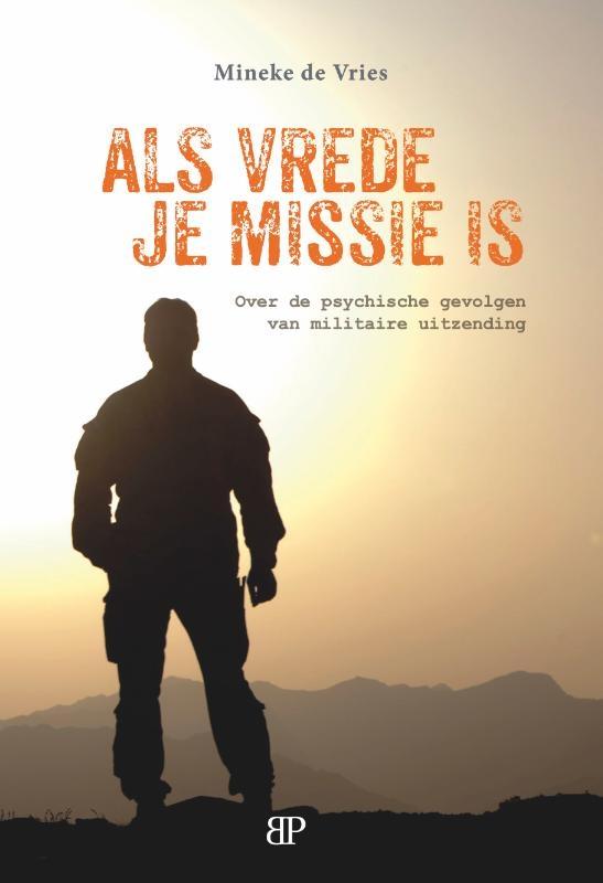 Mineke de Vries,Als vrede je missie is