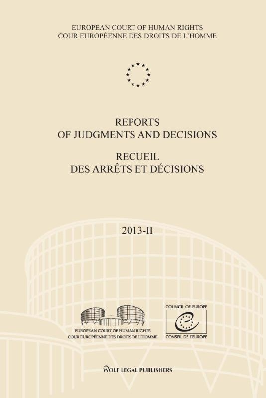 ,Reports of judgments and decisions - recueil des arrets et decisions 2013-II