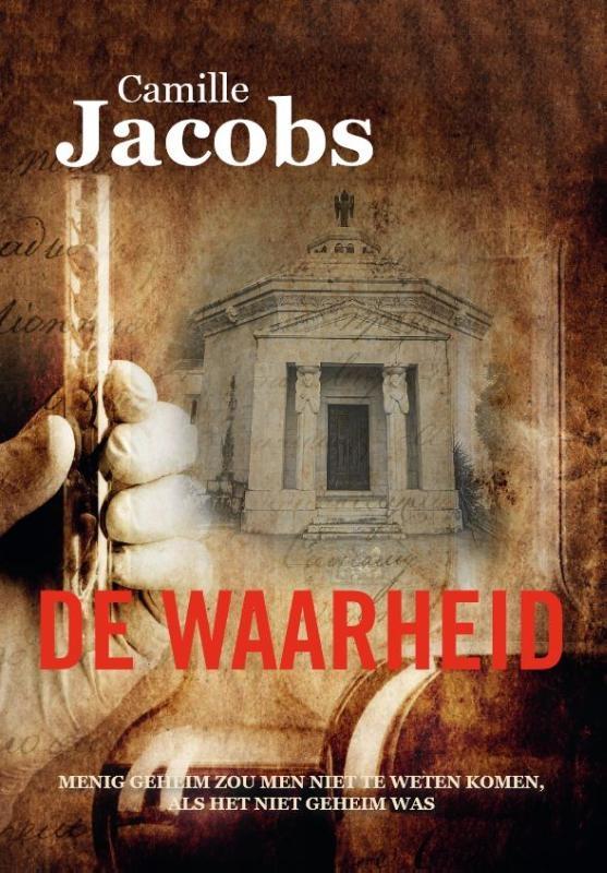 Camille Jacobs,De Waarheid