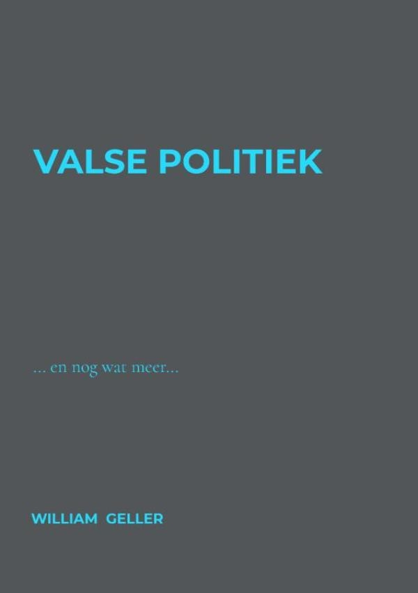 William Geller,Valse Politiek
