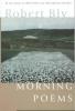 Bly, Robert,Morning Poems