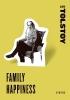 Tolstoy, Leo Nikolayevich,Family Happiness
