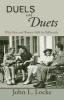 Locke, John L,Duels and Duets