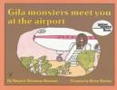 Sharmat, Marjorie Weinman,   Barton, Byron,Gila Monsters Meet You at the Airport