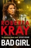 Kray, Roberta,Bad Girl