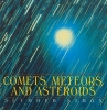 Simon, Seymour,Comets, Meteors, and Asteroids