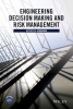 Herrmann, Jeffrey W.,Engineering Decision Making and Risk Management