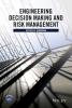 Herrmann, Jeffrey W.,Engineering Decision Making and Risk Management