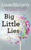 Liane Moriarty,Big Little Lies
