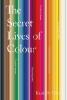 St Clair Kassia,Secret Lives of Colour