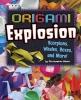 Harbo, Christopher,Origami Explosion