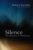 Sardello, Robert,Silence