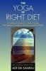Adi Da Samraj,The Yoga of Right Diet