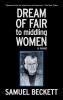 Beckett, Samuel,Dream of Fair to Middling Women