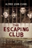 Evans, Alfred John,Escaping Club