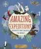 Ganeri, Anita,Amazing Expeditions
