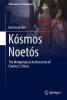 Ivo Assad Ibri,Kosmos Noetos