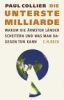 Collier, Paul,Die unterste Milliarde