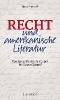 Pieroth, Bodo, ,Recht und amerikanische Literatur
