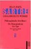Sartre, Jean-Paul,Philosophische Schriften 1