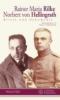 Rilke, Rainer Maria,Rainer Maria Rilke - Norbert von Hellingrath