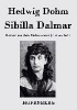Hedwig Dohm,Sibilla Dalmar