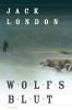 London, Jack,Wolfsblut (Neuübersetzung)