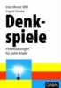 Moser-Will, Ines,Denkspiele