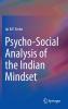 Sinha, Jai B. P.,Psycho-Social Analysis of the Indian Mindset