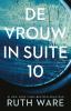 Ruth  Ware,De vrouw in suite 10 (POD)